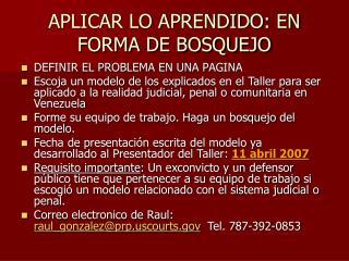 APLICAR LO APRENDIDO: EN FORMA DE BOSQUEJO