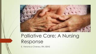 Palliative  Care; A Nursing Response