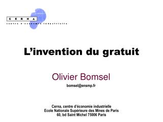 L'invention du gratuit