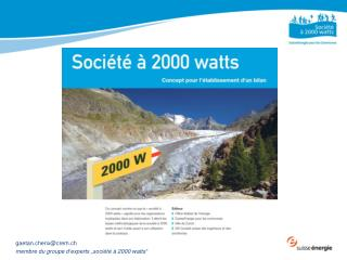 """gaetan.cherix@crem.ch  membre  du  groupe d'experts  """" société  à 2000  watts """""""