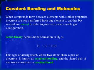 Covalent Bonding and Molecules