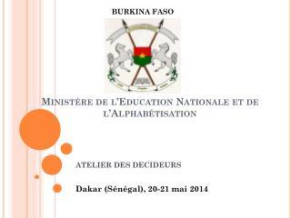 Minist�re de l�Education Nationale et de l�Alphab�tisation