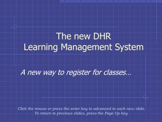 The new DHR Learning Management System