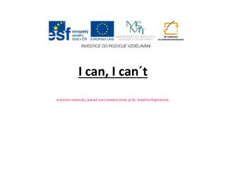 I  can , I  can�t