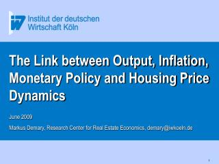 The Link between Output, Inflation, Monetary Policy and Housing Price Dynamics
