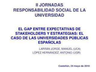 LARR�N JORGE, MANUEL (UCA) L�PEZ HERN�NDEZ, ANTONIO (UGR)