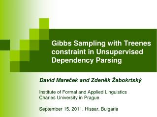 Gibbs Sampling with Treenes constraint in Unsupervised Dependency Parsing