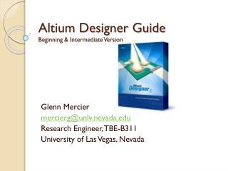 Altium Designer Guide Beginning & Intermediate Version