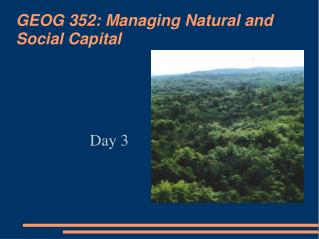 GEOG 352: Managing Natural and Social Capital