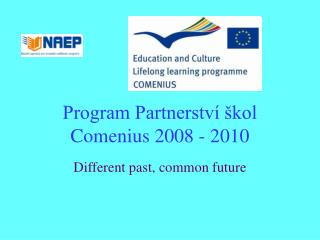 Program Partnerství škol Comenius 2008 - 2010