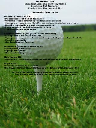 9th ANNUAL UTSA  Educational Leadership and Policy Studies   Scholarship Golf Tournament