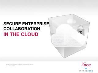 Secure enterprise collaboration in the cloud