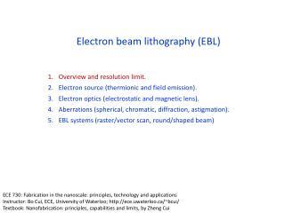 Electron beam lithography EBL