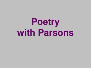 Poetry with Parsons
