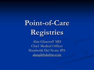 Point-of-Care Registries