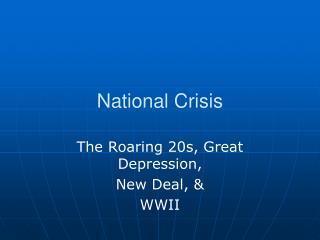 National Crisis