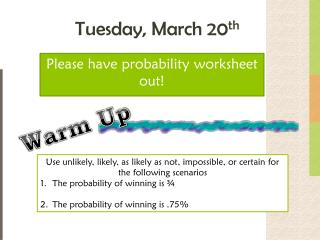 Tuesday, March 20 th