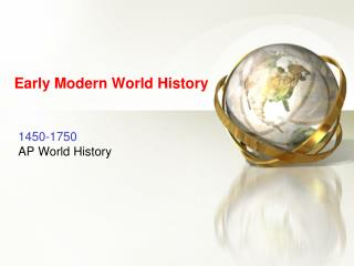 Early Modern World History