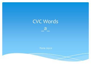 CVC Words   _a_
