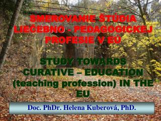 Doc. PhDr. Helena Kuberov , PhD.