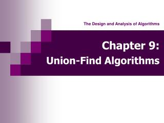 Chapter 9: Union-Find Algorithms