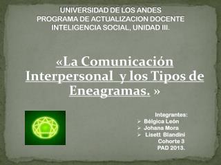 UNIVERSIDAD DE LOS ANDES PROGRAMA DE ACTUALIZACION DOCENTE INTELIGENCIA SOCIAL, UNIDAD  III.