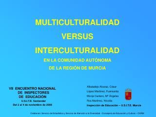 VII ENCUENTRO NACIONAL  DE INSPECTORES DE EDUCACIÓN U.S.I.T.E. Santander