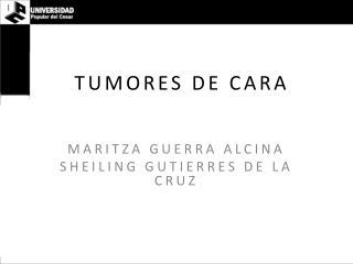 TUMORES DE CARA