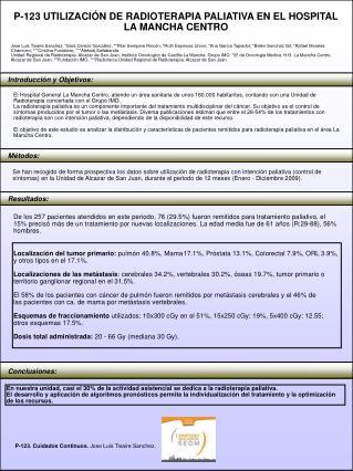 P-123 UTILIZACIÓN DE RADIOTERAPIA PALIATIVA EN EL HOSPITAL LA MANCHA CENTRO