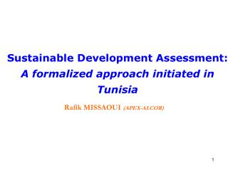 Sustainable Development Assessment:  A formalized approach initiated in Tunisia