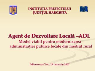 Model viabil pentru moderniz area administraţiei publice locale din mediul rural