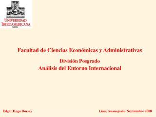 Facultad de Ciencias Económicas y Administrativas División Posgrado
