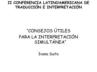 II CONFERENCIA LATINOAMERICANA DE TRADUCCIÓN E INTERPRETACIÓN