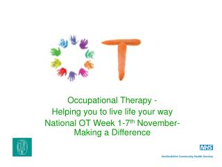Occupational Therapy -  Helping you to live life your way