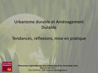 Urbanisme durable et Am nagement Durable  Tendances, r flexions, mise en pratique