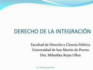 DERECHO DE LA INTEGRACIÓN