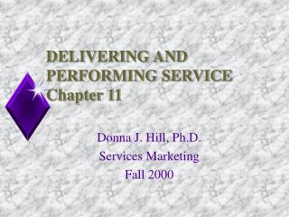 DELIVERING AND PERFORMING SERVICE Chapter 11