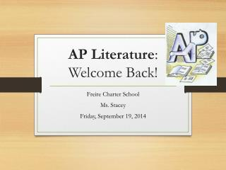 AP Literature : Welcome Back!