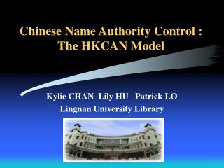 Chinese Name Authority Control : The HKCAN Model