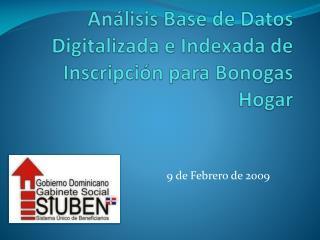 Análisis Base de Datos Digitalizada e Indexada de Inscripción para  Bonogas  Hogar