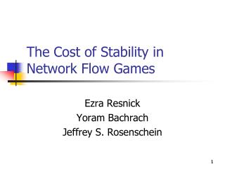The Cost of Stability in Network Flow Games
