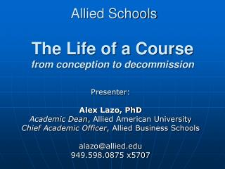Allied Schools  The Life of a Course from conception to decommission