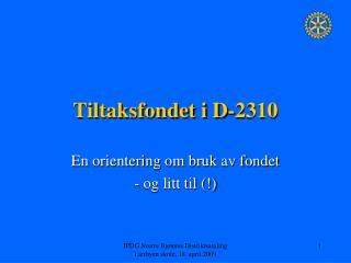 Tiltaksfondet i D-2310