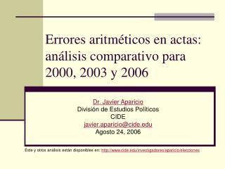 Errores aritméticos en actas: análisis comparativo para 2000, 2003 y 2006
