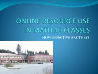 ONLINE RESOURCE USE IN MATH 10 CLASSES