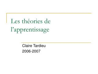 Les th�ories de l�apprentissage