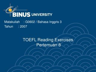 TOEFL Reading Exercises   Pertemuan 8