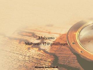 Mulyanto Mulyanto.12@gmail