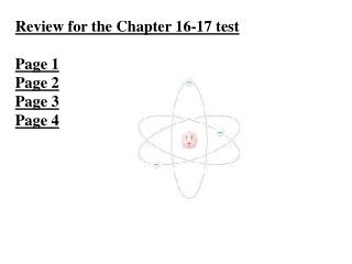 Review for the Chapter 16-17 test Page 1 Page 2 Page 3 Page 4