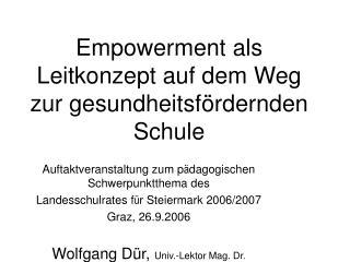 Empowerment als Leitkonzept auf dem Weg zur gesundheitsf�rdernden Schule